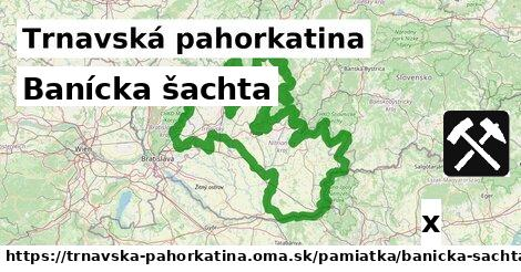 ilustračný obrázok k Banícka šachta, Trnavská pahorkatina