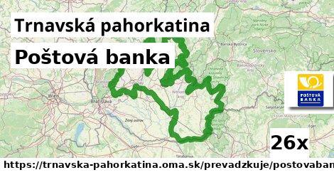 ilustračný obrázok k Poštová banka, Trnavská pahorkatina