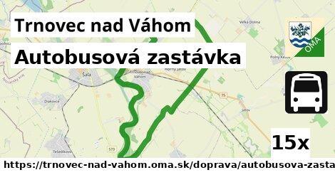 autobusová zastávka v Trnovec nad Váhom
