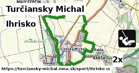 ihrisko v Turčiansky Michal