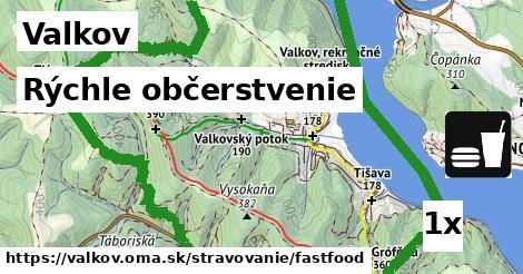 rýchle občerstvenie v Valkov