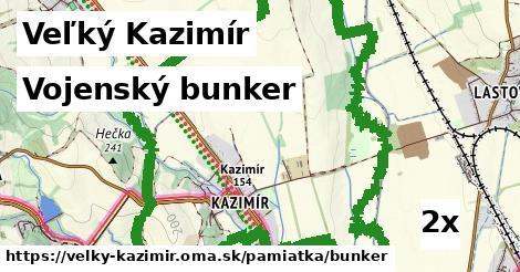 vojenský bunker v Veľký Kazimír