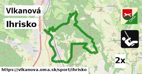 ihrisko v Vlkanová