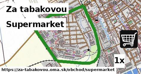 supermarket v Za tabakovou