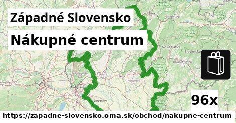 nákupné centrum v Západné Slovensko