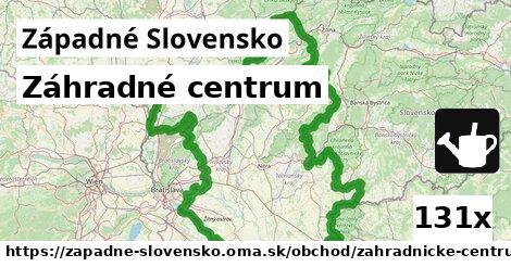 záhradné centrum v Západné Slovensko