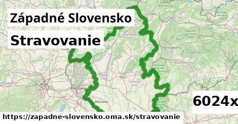 stravovanie v Západné Slovensko