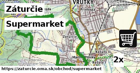 supermarket v Záturčie