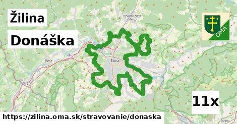 Donáška, Žilina