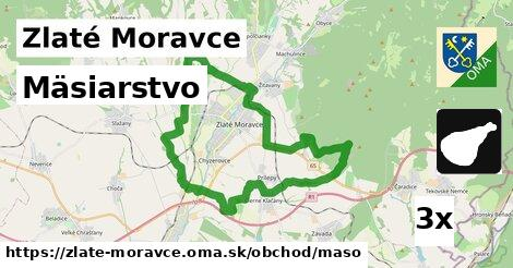 Mäsiarstvo, Zlaté Moravce