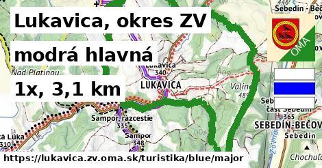 Lukavica, okres ZV Turistické trasy modrá hlavná