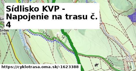 Sídlisko KVP - Napojenie na trasu č. 4