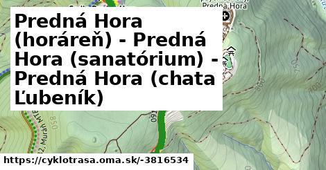 ilustračný obrázok k Predná Hora (horáreň) - Predná Hora (sanatórium) - Predná Hora (chata Ľubeník)