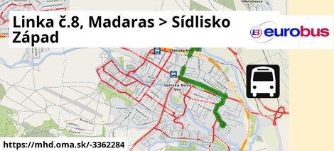 ilustračný obrázok k Linka č.8, Madaras > Sídlisko Západ
