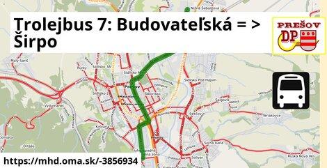 ilustračný obrázok k Trolejbus 7: Budovateľská => Širpo