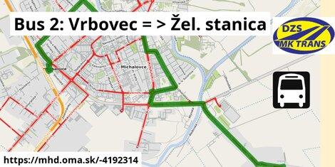 ilustračný obrázok k Bus 2: Vrbovec => Žel. stanica
