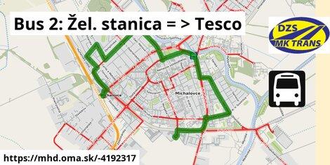 ilustračný obrázok k Bus 2: Žel. stanica => Tesco