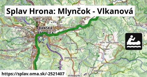 Splav Hrona: Mlynčok - Vlkanová