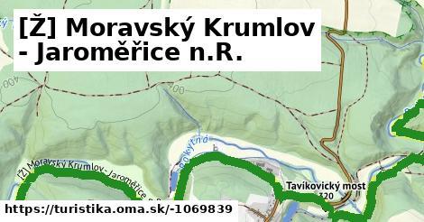 [Ž] Moravský Krumlov - Jaroměřice n.R.