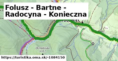 Folusz - Bartne - Radocyna - Konieczna