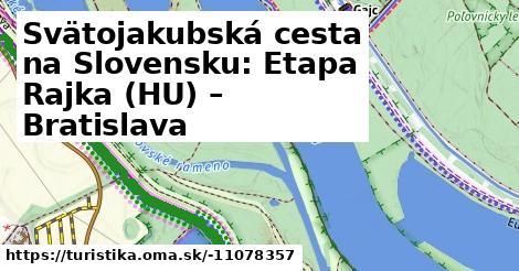 Svätojakubská cesta: Úsek Rajka (HU) – Bratislava