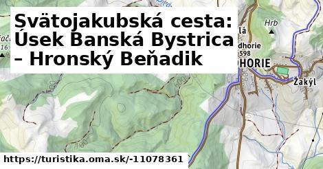 Svätojakubská cesta: Úsek Banská Bystrica – Hronský Beňadik