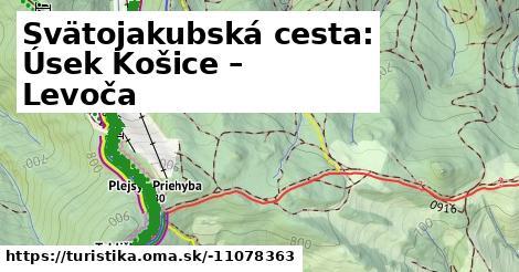 Svätojakubská cesta: Úsek Košice – Levoča