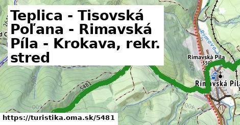 ilustračný obrázok k Teplica - Tisovská Poľana - Rimavská Píla - Krokava, rekr. stred