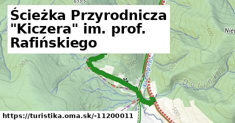 """Ścieżka Przyrodnicza """"Kiczera"""" im. prof. Rafińskiego"""