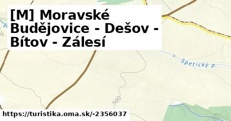 [M] Moravské Budějovice - Dešov - Bítov - Zálesí