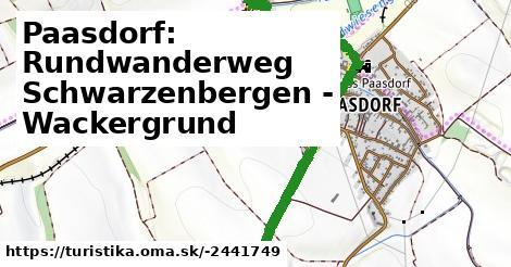 Paasdorf: Rundwanderweg Schwarzenbergen - Wackergrund
