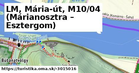LM, Mária-út, M10/04 (Márianosztra – Esztergom)