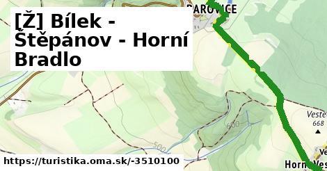 [Ž] Bílek - Štěpánov - Horní Bradlo