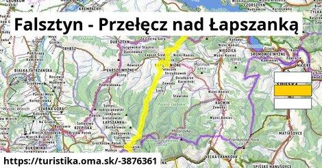 Falsztyn - Przełęcz nad Łapszanką