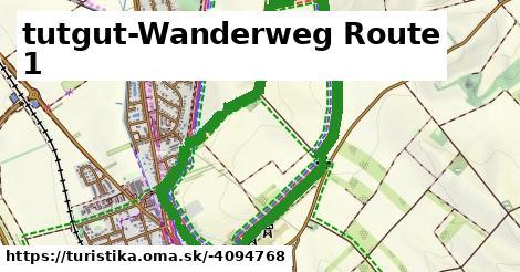 tutgut-Wanderweg Route 1