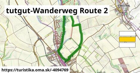 tutgut-Wanderweg Route 2