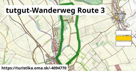 tutgut-Wanderweg Route 3