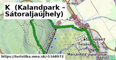 K+ (Kalandpark – Sátoraljaújhely)