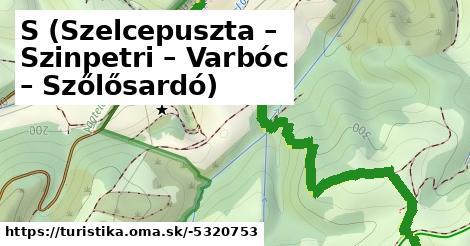 S (Szelcepuszta – Szinpetri – Varbóc – Szőlősardó)