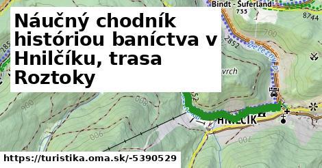 ilustračný obrázok k Náučný chodník históriou baníctva, trasa Roztoky