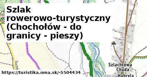 Szlak rowerowo-turystyczny (Chochołów - do granicy - pieszy)