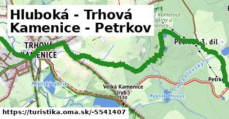 Hluboká - Trhová Kamenice - Petrkov