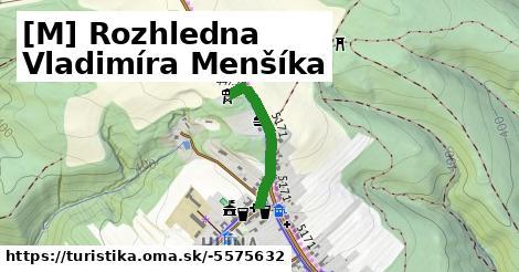 [M] Rozhledna Vladimíra Menšíka
