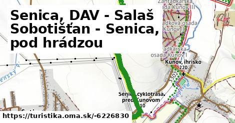Senica, DAV - Salaš Sobotišťan - Senica, pod hrádzou