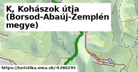 K, Kohászok útja (Borsod-Abaúj-Zemplén megye)