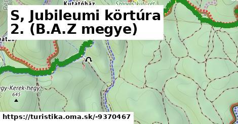 S Jubileumi körtúra B.A.Z Megye 2.