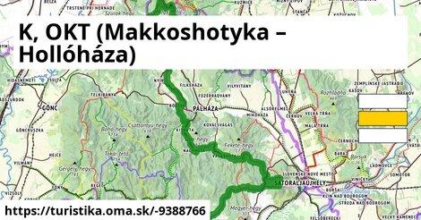 K, OKT (Makkoshotyka – Hollóháza)