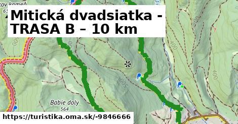 Mitická dvadsiatka - TRASA B – 10 km