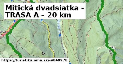 Mitická dvadsiatka - TRASA A – 20 km