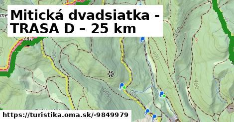 Mitická dvadsiatka - TRASA D – 25 km